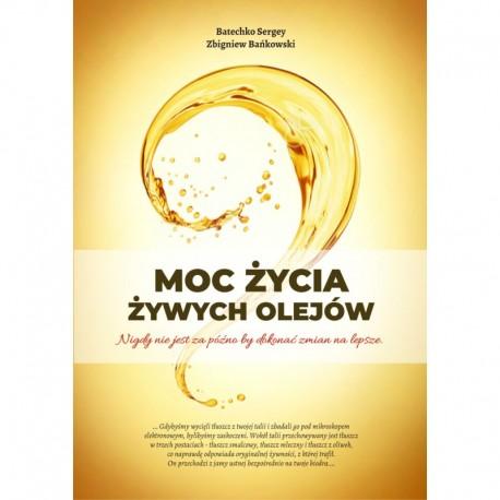 Książka Moc zycia żywych olejów
